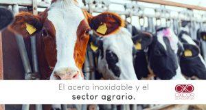 Acero inoxidable y el sector agrario