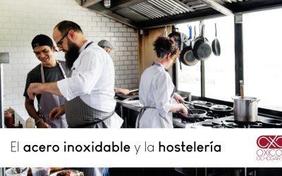 El acero inoxidable y la hostelería